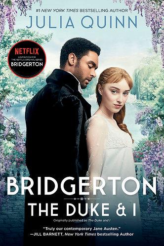 Bridgerton: The Duke And I (by Julia Quinn)