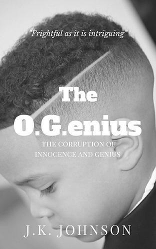 The O.G.enius