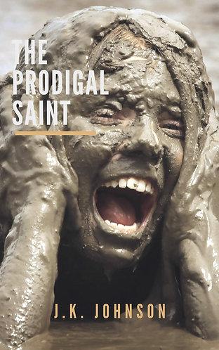 Prodigal Saint