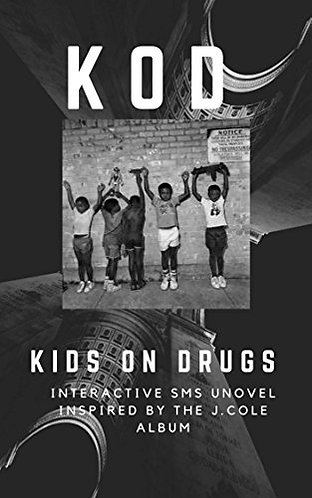 KOD: Kids On Drugs