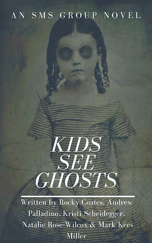 Kids See Ghost (Group Novel)