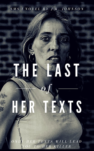 The Last of Her Texts