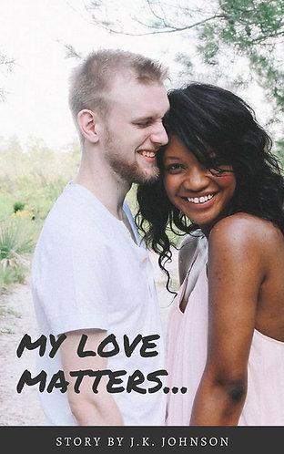 My Love Matters