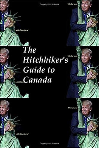 Hitchhiker's Guide To Canada
