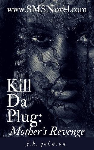 Kill Da Plug