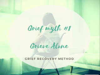 Grief Myths - Grieve Alone