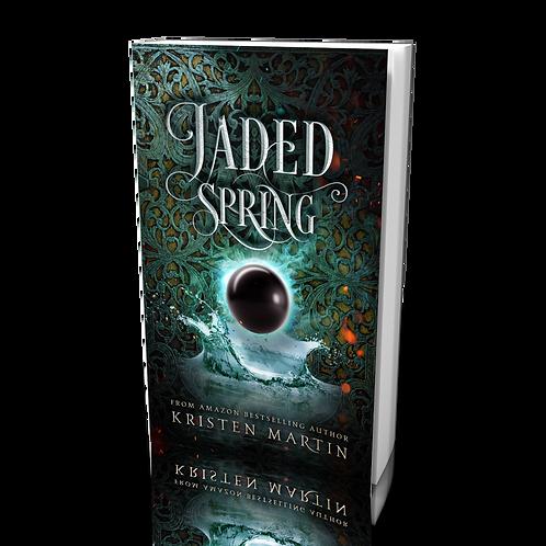 Jaded Spring (Shadow Crown, #3)