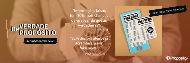 Combate às fake news: DePropósito lança campanha em prol da verdade