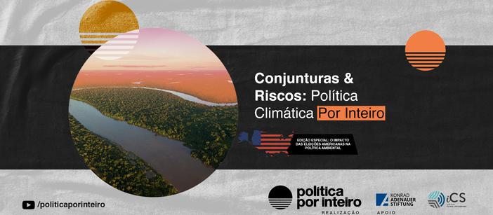 Impacto das eleições americanas na política ambiental brasileira será discutido entre especialistas