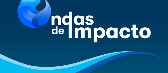 Ondas de Impacto: desafio incentiva ações de impacto positivo