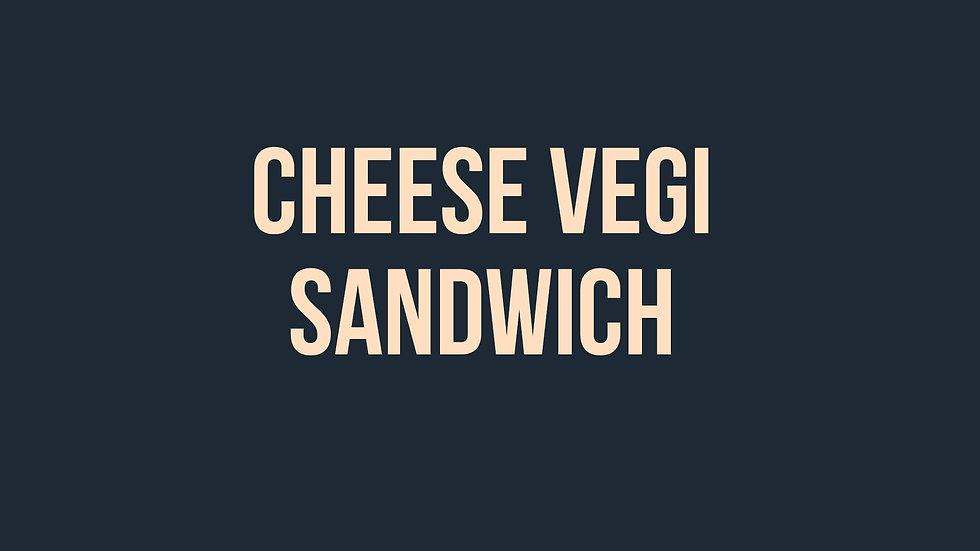 Cheese Vegi Sandwich