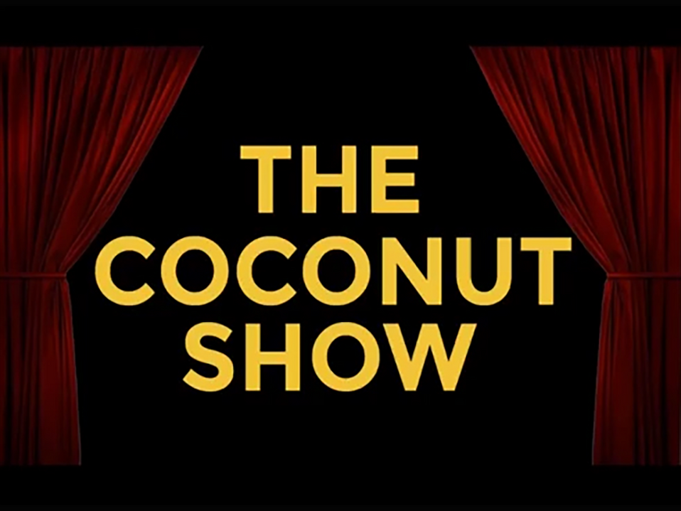 The Coconut Show