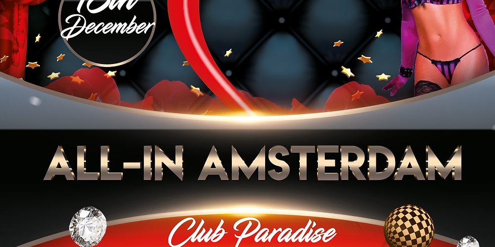 "Secret Underground ""All-In Amsterdam"" 18 December"