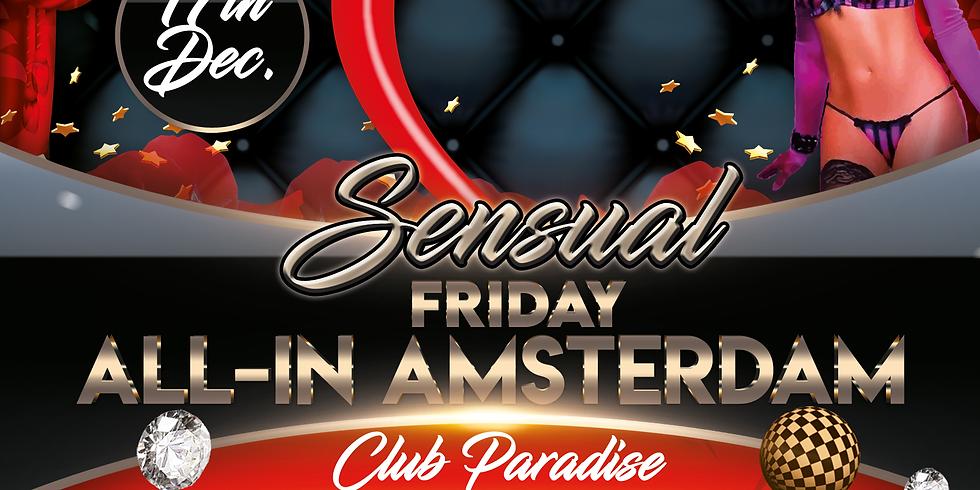 """Friday """"Sensual All-In Amsterdam"""" 17 Dec."""