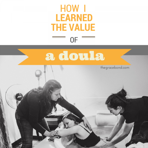 How I Learned the Value of a Doula