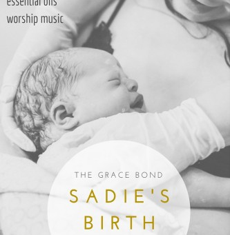 Sadie's Birth Story