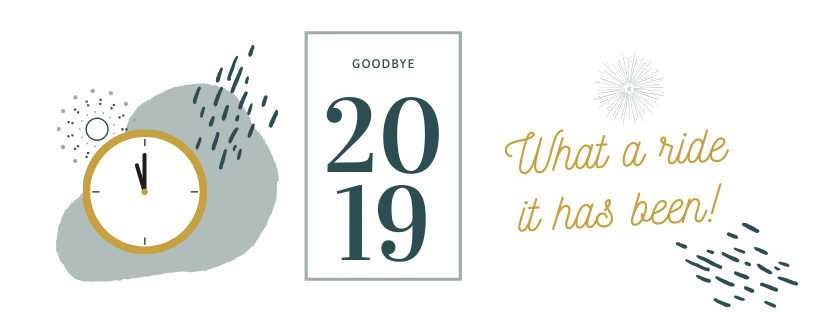 2019 in Review | What a Ride It Was!