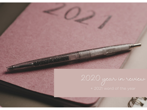 2020 Year In Review + Word of the Year