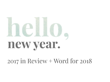 2017 in Review + Word for 2018