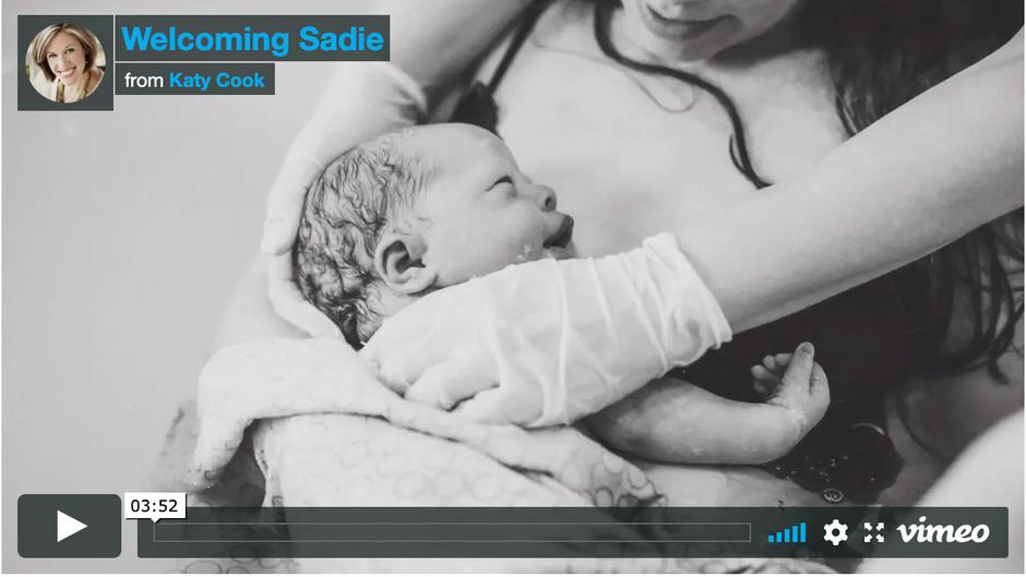 Sadie's Birth Video