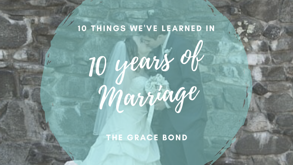 10 Things We've Learned in 10 Years of Marriage