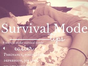 8 Tips For Living in Survivor Mode