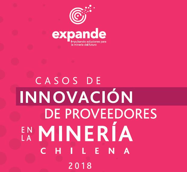 Revista Expande - Innovación de proveedores en la Minería Chilena.