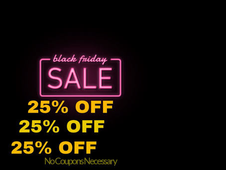 BLACK FRIDAY IS HERE!!!