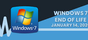 Microsoft Windows 7 has reached its End of Life