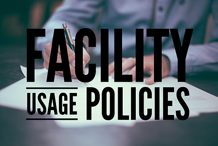 Facility Usage Policy.png