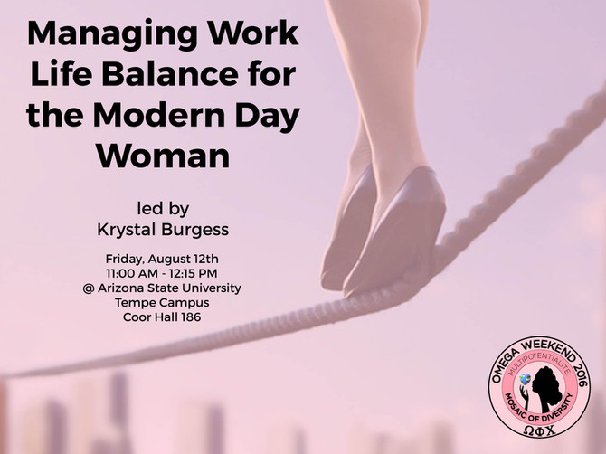 Managing Work Life Balance for the Modern Woman