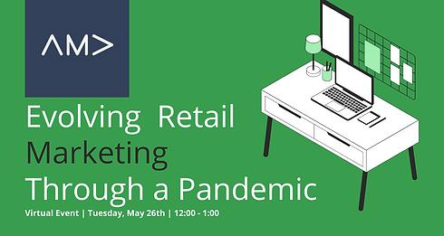 Evolving Retail Marketing Through a Pand