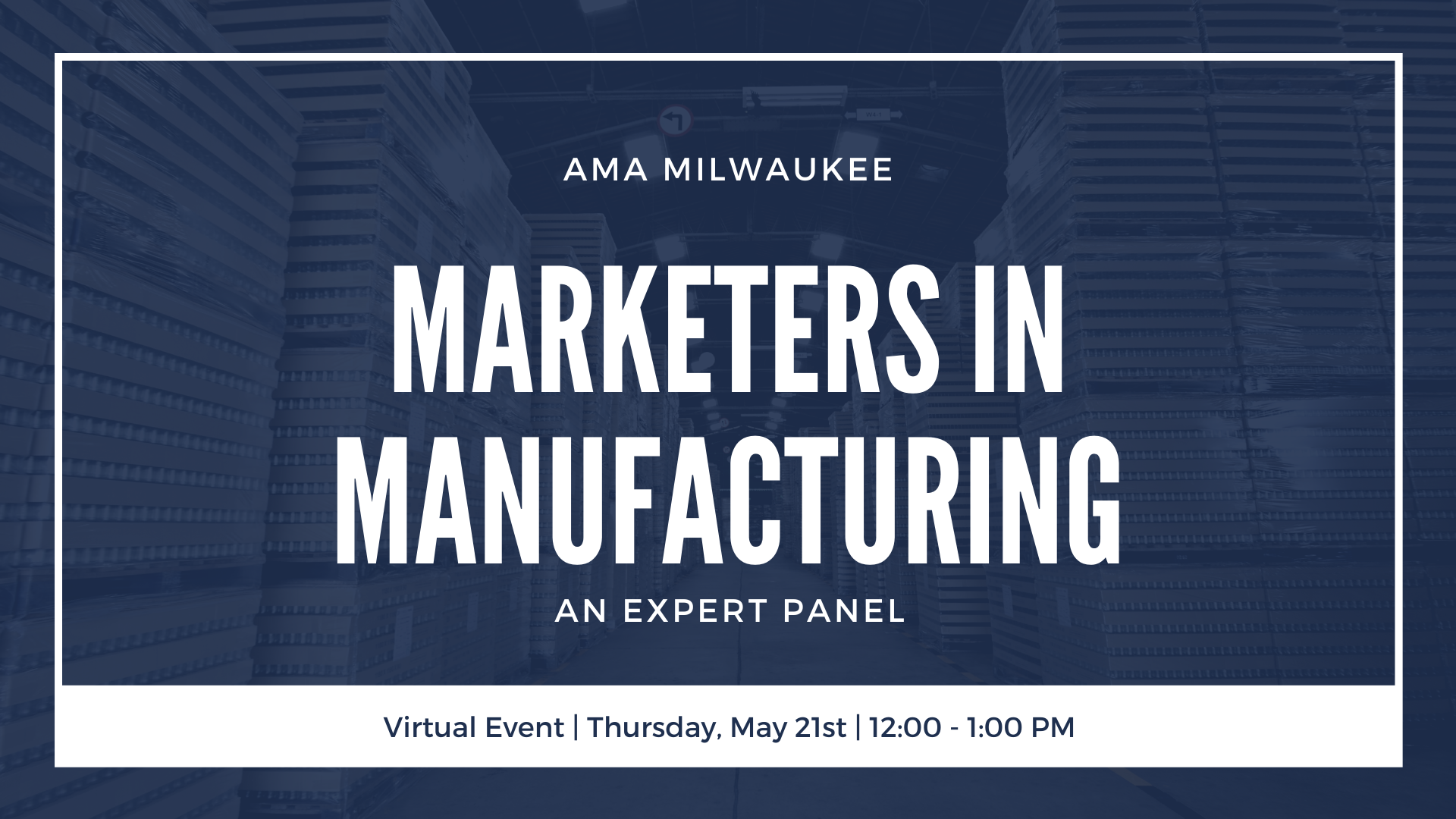 Virtual Event - Manufacturing