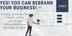 Yes! You Can Rebrand