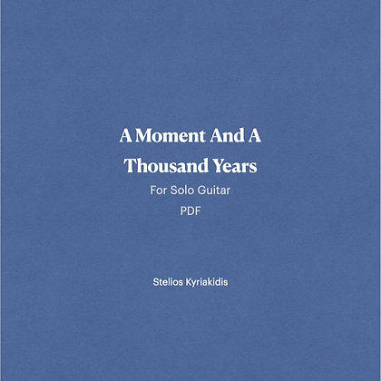 A Moment And A Thousand Years PDF