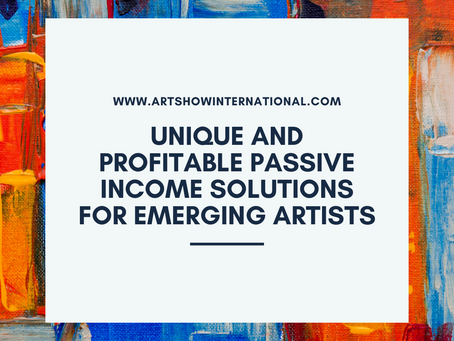 Unique and Profitable Passive Income Solutions for Emerging Artists