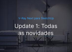 V-Ray Next Update 1 - Todas as Novidades