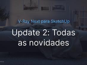 Todas as novidades do V-Ray 4.2 para SketchUp