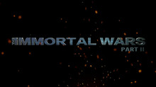 THE IMMORTAL WARS 2