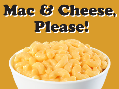 Mac and Cheese, Please!