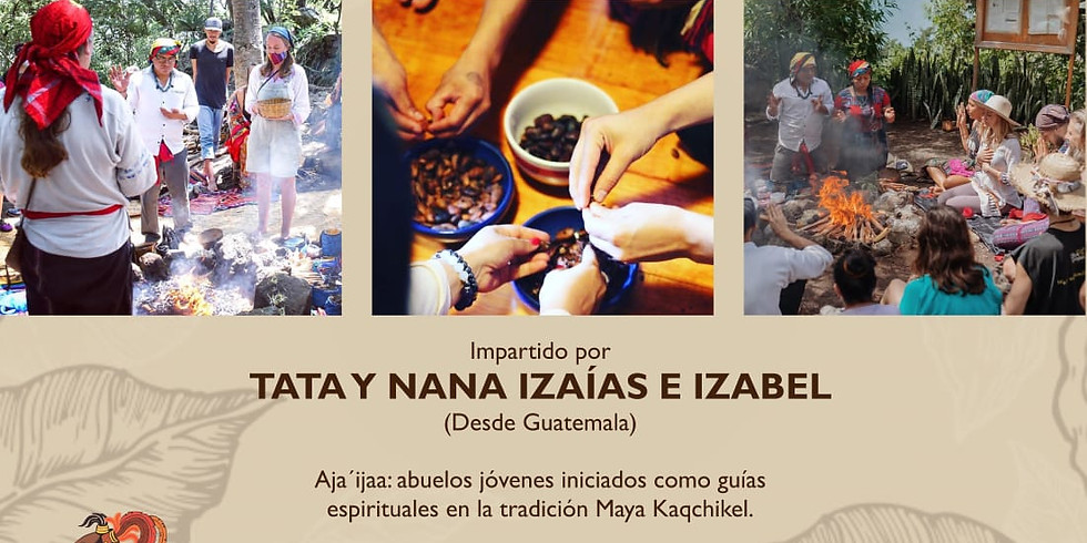 Entrenamiento Online Para Facilitadores de CACAO CEREMONIAL con TATA Izaias Mendoza [Guatemala]