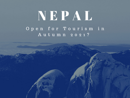 IS NEPAL OPEN FOR Autumn 2021?
