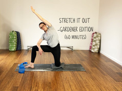 Stretch It Out - Gardener Edition (1219)