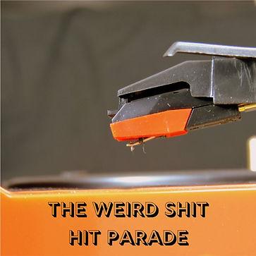PRESENTING THE WEIRD HIT PARADE (1).jpg