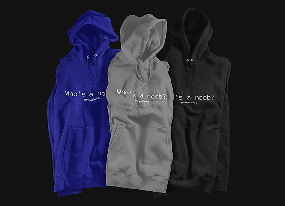 Who's a Noob Hoodie