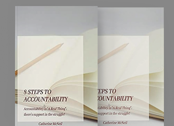 "8 steps to accountability: Accountability is ""A Real Thing"""