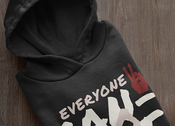 Everyone can not go Hoodie