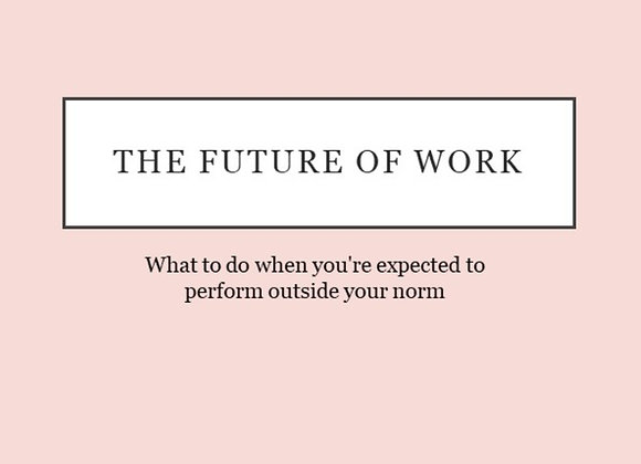 The Future of Work: Parenting in the new normal