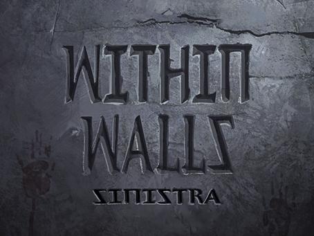"""Lanzamiento de tercer sencillo """"Within Walls"""" por parte de SINISTRA"""
