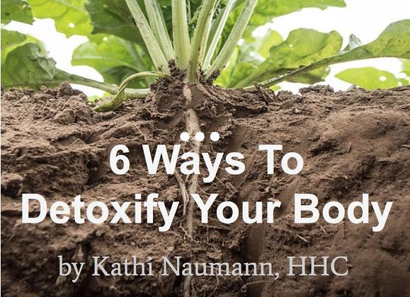 6 Ways to Detoxify Your Body